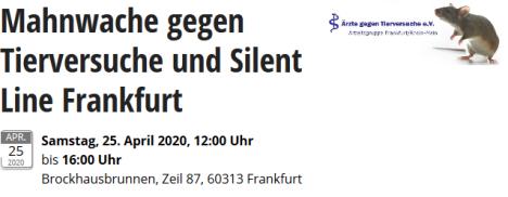 Screenshot_2020-04-11 Mahnwache gegen Tierversuche und Silent Line Frankfurt in Frankfurt, 25 04 2020, Brockhausbrunnen